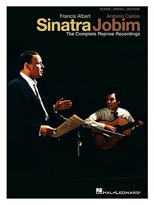 Francis Albert Sinatra and Antonio Carlos Jobim By Hal Leonard Publishing Corporation (COR)